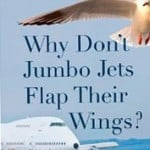 Why don't jumbo jets flap their wings (Book Cover)