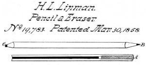 H.L. Linman Pencil & Eraser Patent
