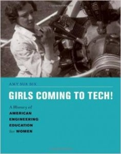 Girls Coming to Tech. Engn Lib TA157,5 B59 2013