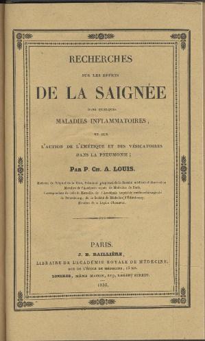 Pierre Louis' 1835, Recherches sur les effets de la saignée dans quelques maladies inflammatoires, et sur l'action de l'émétique et des vésicatoires dans la pneumonie is one of the less […]