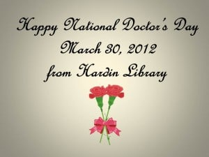 Happy National Doctor's Day from Hardin Library 