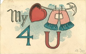 "Pants 4 U ""My heart pants 4 U,"" August 1, 1907"