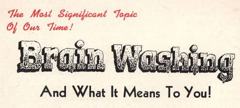 Brain washing and what it means to you brochure