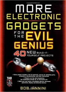 More Electronic Gadgets for the Evil Genius. Engineering Library QP301 .B565 2007