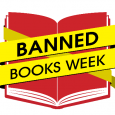 BANNED BOOKS WEEK 2017!  IT IS BANNED BOOKS WEEK! Banned Book Week – typically held the last week in September – was launched in 1982 – in order to […]