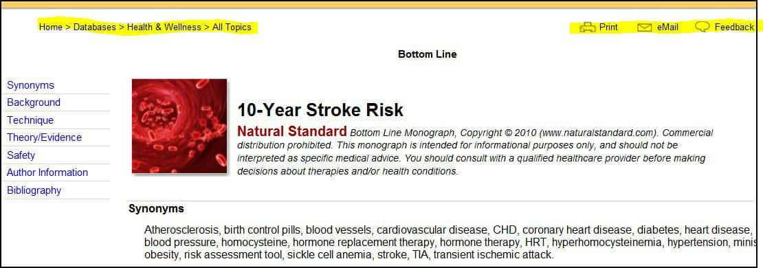 Natural Standard is a series of electronic tools that provide evidence-based information about complementary and alternative therapies. It contains 9 databases, symptom and interaction checkers, and tools such as […]