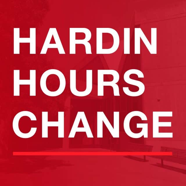 Hardin Library hours change