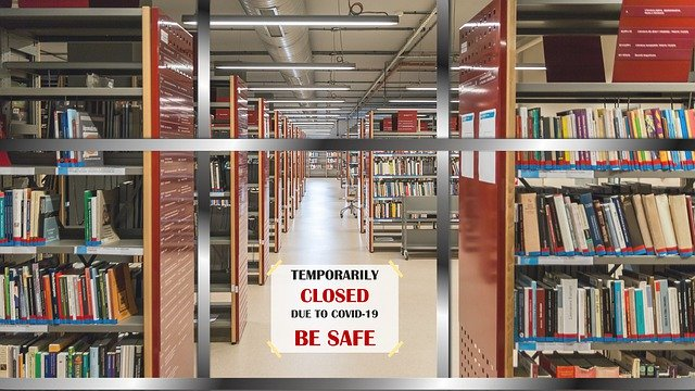 library with closed to to COVID 19 & be safe sign
