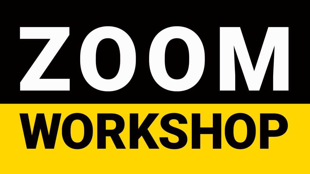 says ZOOM workshop