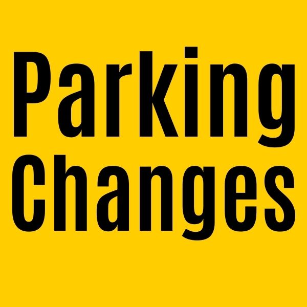 says parking changes