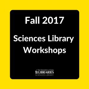Fall 2017 Sciences Library Workshops