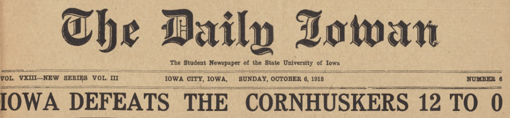 "Image of Daily Iowan headline ""Iowa Defeats the Cornhuskers 12 to 0"""