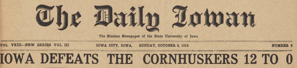 "Image of Daily Iowan headline ""Iowa Defeats the Cornhuskers 12 to 0"""