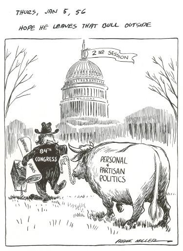 """""""Hope he leaves that bull outside."""" By Frank Miller, Des Moines Register, January 5, 1956."""