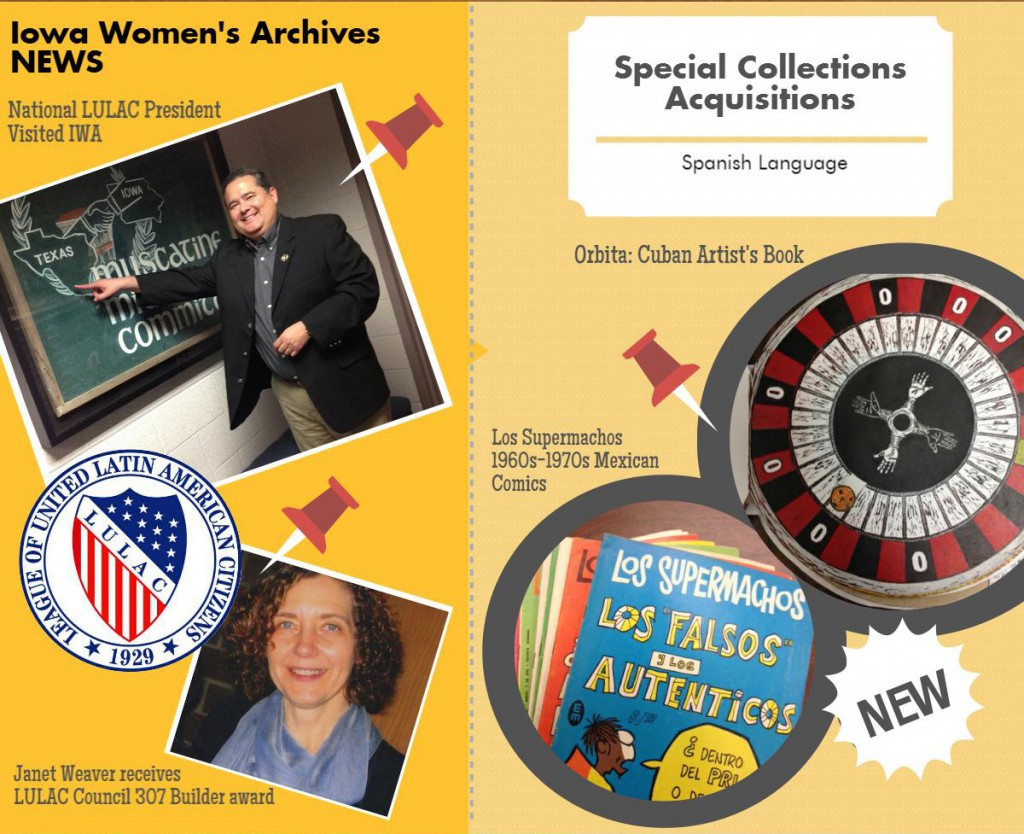 The LULAC national president visited IWA and Janet Weaver was awarded the LULAC Council 307 builder award. We had new spanish language acquisitions including an artist's book called Orbita and 1960's-1970's mexican comic books called Los Supermachos.